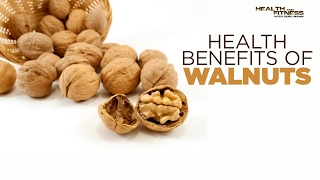 Health Benefits of Walnuts (अखरोट) for Muscle Building   Fat Loss   Weight Loss