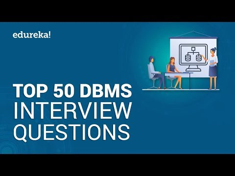 Top 50 DBMS Interview Questions And Answers | DBMS Interview Preparation | Edureka