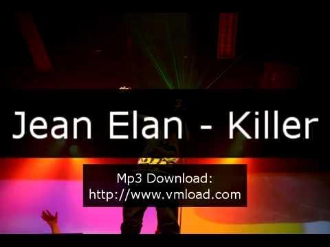 Jean Elan - Killer.