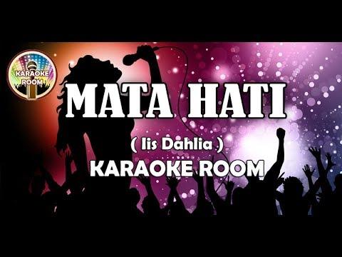 Karaoke Mata Hati - Iis Dahlia Tanpa Vokal Dangdut Lirik
