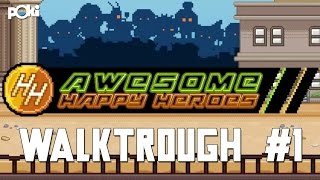 Awesome! Awesome Happy Heroes Walkthrough levels 1 - 5