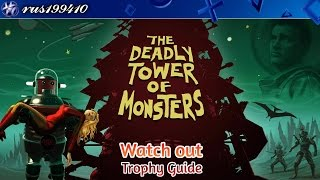 The Deadly Tower of Monsters - Watch out (Trophy Guide) rus199410 [PS4]