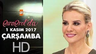 Esra Erol'da 1 Kasım 2017 Çarşamba - 473. Bölüm