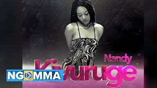Nandy  - Kivuruge (Official audio)