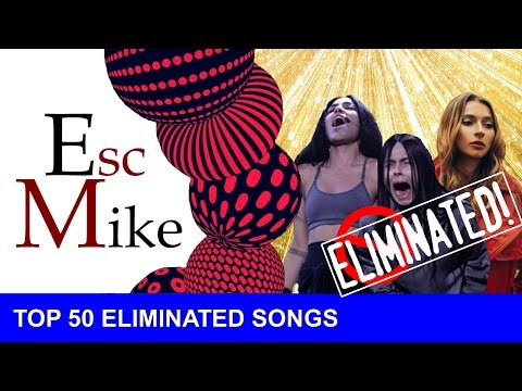 Eurovision 2017 National Selections - My Top 50 Eliminated songs