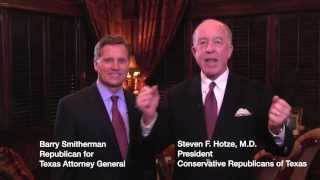 Dr. Steven Hotze Endorses Barry Smitherman for Texas Attorney General - www.barryfortexas.com