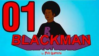 #BLACKMAN - 01 - GATITO