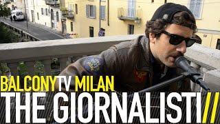 THE GIORNALISTI - COMPLETAMENTE (BalconyTV)