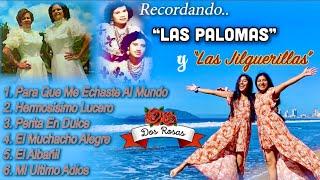 MIX Dueto Dos Rosas (EN VIVO) Recordando Dueto Las Palomas & Las Jilguerillas