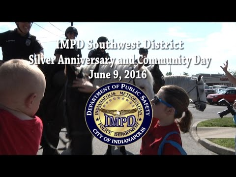 IMPD Southwest District 25th Anniversary and Community Day 6/9/16