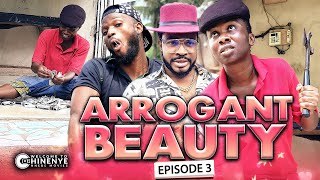 ARROGANT BEAUTY EPISODE 3 (New Hit Movie) 2020 Latest Nigerian Nollywood Movie Full HD