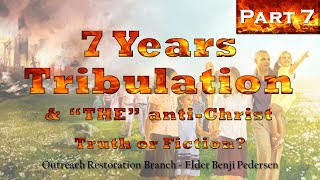 Sunday School Class (Part 7) - 7 Years Tribulation by Benji Pedersen (01-03-2021)