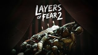 Стрим Layers of Fear 2 , Для тех кто долго ждал ужасы😵