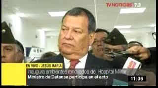 MINISTRO DE DEFENSA, JORGE NIETO EN EL HMC    TV PERU