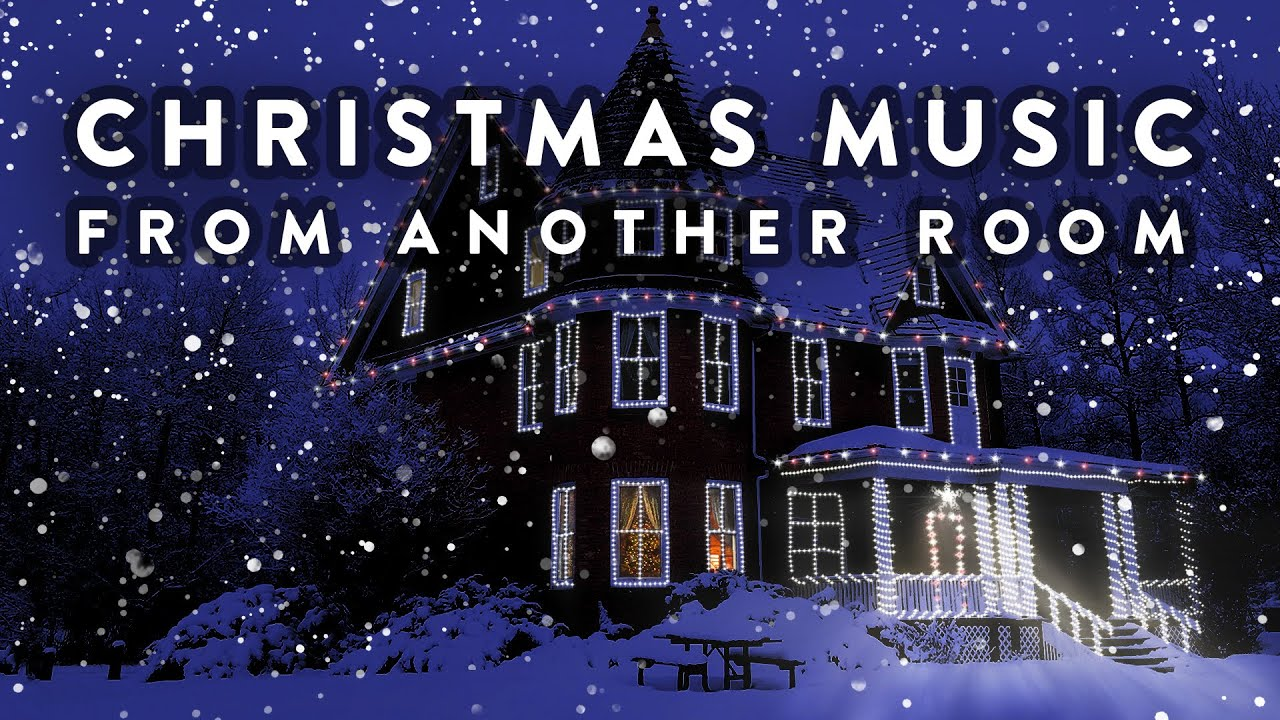 Christmas music from another room relaxing snow and christmas