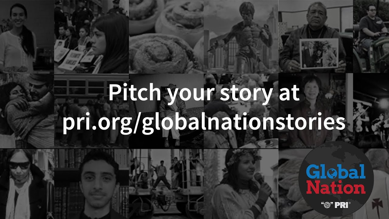 What's your story, Global Nation? | Public Radio International