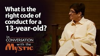 What is the right code of conduct for a 13-year-old? - Dr. Kiran Bedi with Sadhguru