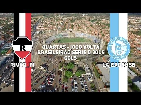 Gols - River-PI 3 x 0 Lajeadense - Brasileirão Série D - 12/10/2015