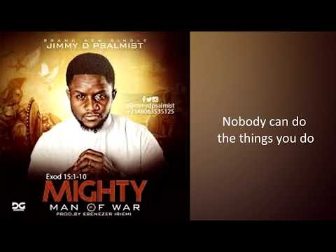 Jimmy D Psalmist - Mighty Man Of War (Lyric Video)