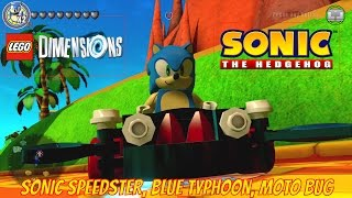 LEGO Dimensions Sonic The Hedgehog Vehicle Gameplay (Sonic Speedster, Blue Typhoon, Moto Bug)