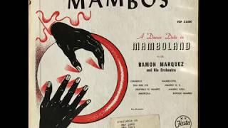 Ramón Márquez And His Orchestra - Mambo Azul (José Castillo)
