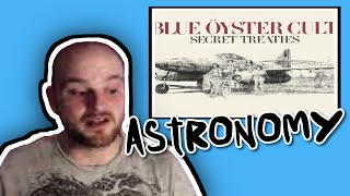 Have I made a mistake here? Blue Oyster Cult - Astronomy - REACTION