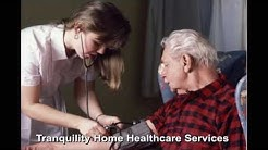 Tranquility Home Healthcare Services