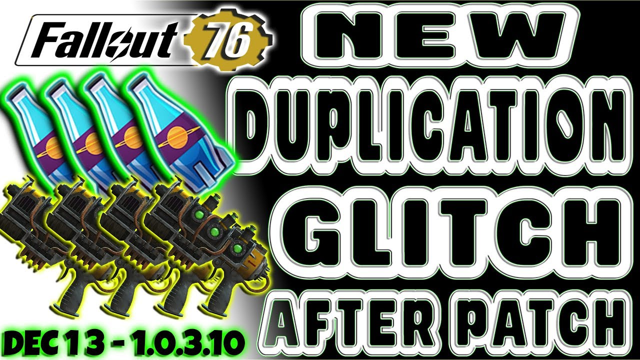 🆕 NEW DUPLICATION GLITCH AFTER PATCH 1 0 3 10 | Fallout 76 | DO IT BEFORE  ITS FIXED! | DUPE EXPLOIT