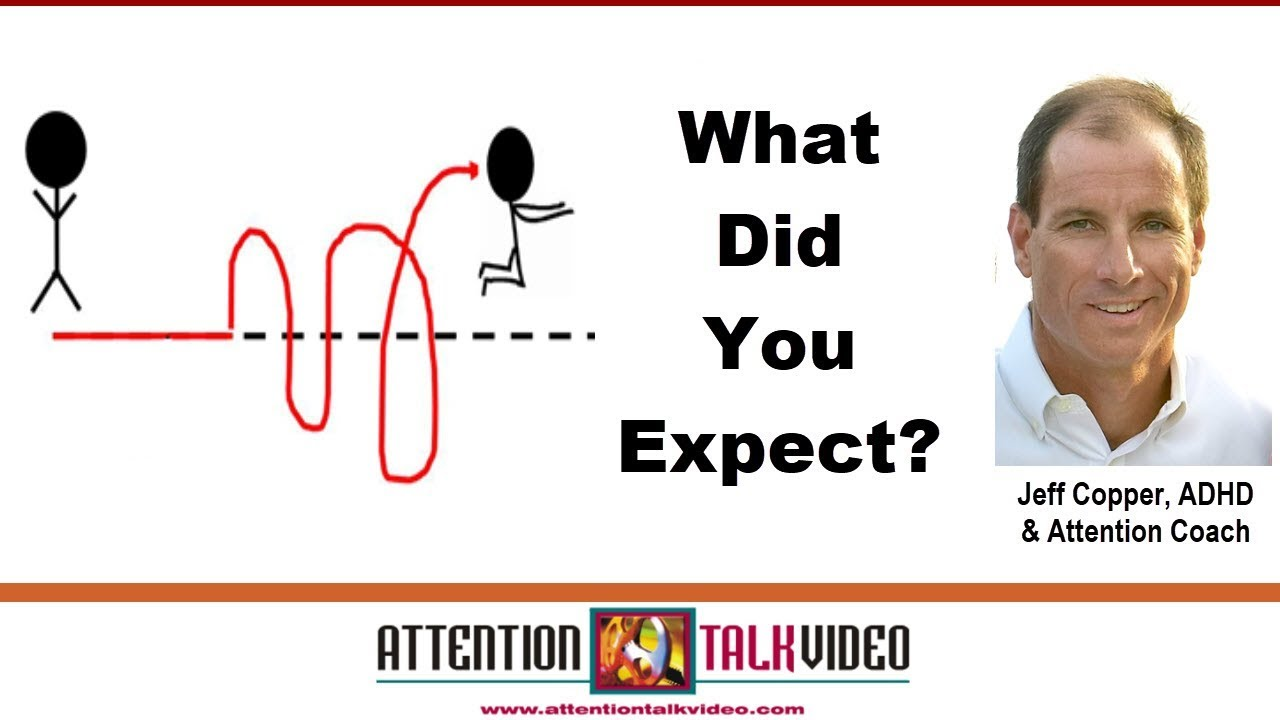 Link Between Adhd Academic Expectations >> Adhd And Expectations Their Nature Youtube