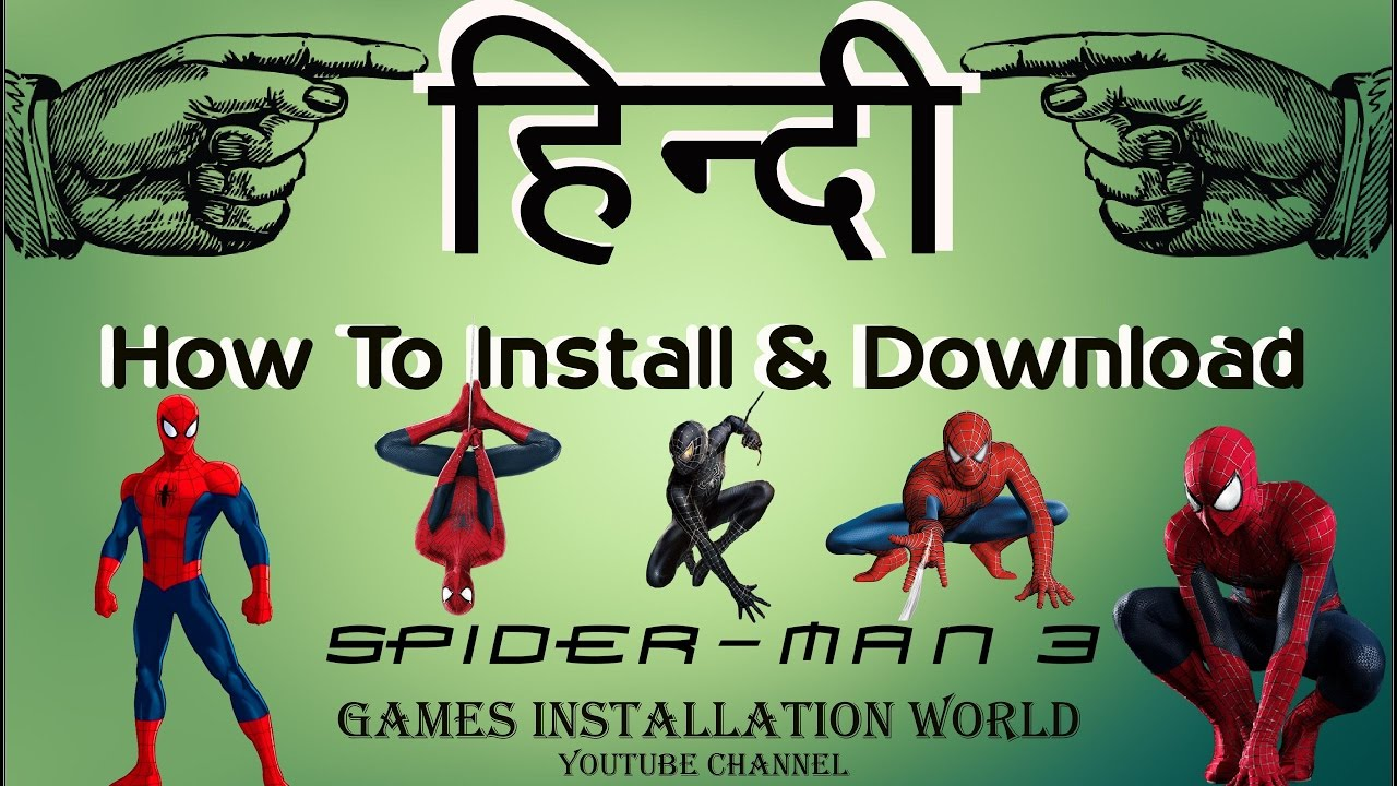 how to download & install spider-man 3 in hindi