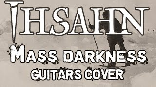 Ihsahn - Mass Darkness - 8 strings guitars cover (including solo)