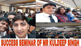 TEAM SUCCESS PRESENTS :-Success seminar of Mr kuldeep Singh