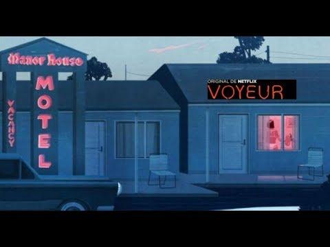 Voyeur - Trailer Subtitulado Espa�ol Latino l Netflix