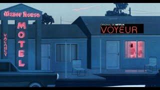 Voyeur - Trailer Subtitulado Español Latino l Netflix