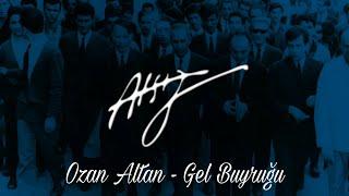Hüseyin Nihal Atsız - Gel Buyruğu (Ozan Altan)