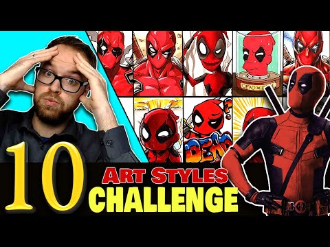 Drawing in 10 DIFFERENT STYLES..?   Art Styles SWAP CHALLENGE   Deadpool