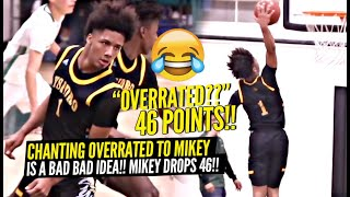Mikey Williams SILENCES OVERRATED Chants w/ 46 POINTS!! DON