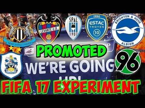 WHICH PROMOTED TEAMS WOULD DO BEST IN THEIR OWN LEAGUE? - FIFA 17 CAREER MODE EXPERIMENT