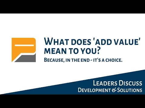 What does 'add value' mean to you? (p23)