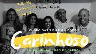 Carinhoso - Pixinguinha & João de Barro - Dia Nacional Do Choro!