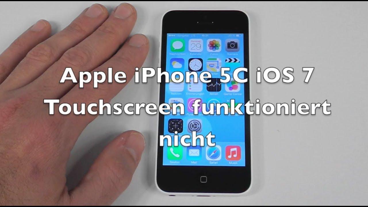 iphone 5 5c 5s ios 7 anleitung touchscreen funktioniert nicht youtube