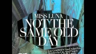 Miss Luna feat. Q deRHINO & Adam Vox - Not the same old day (Helly Larson Remix)