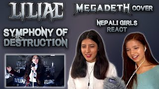 LILIAC REACTION | SYMPHONY OF DESTRUCTION REACTION | MEGADETH COVER | NEPALI GIRLS REACT