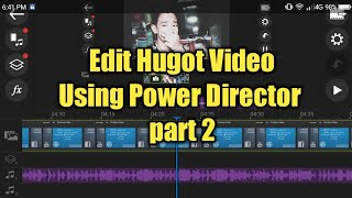 Gambar cover How to edit Hugots video using Power Director part 2