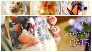 Diy Overnight Oats ♡ 3 Recipes!