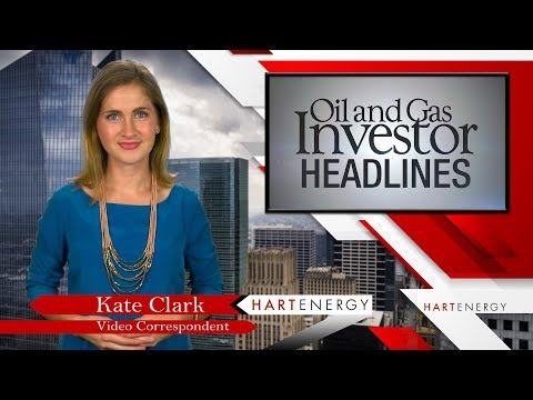 Headlines by Oil and Gas Investor week of 08-18-17