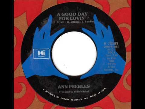 ANN PEEBLES  A good day for lovin'