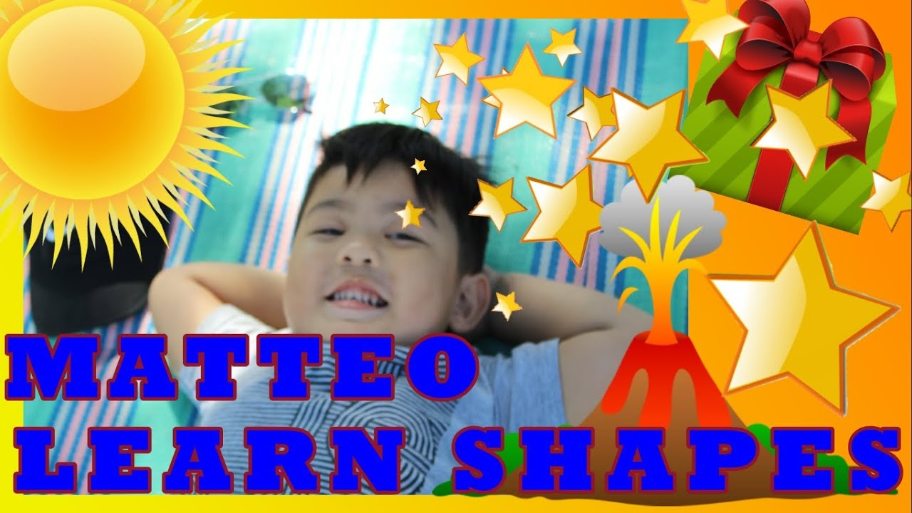 BABY, TODDLER, KINDERGARTEN KIDS LEARNING VIDEOS   MATTEO LEARNS SHAPES   FAMILY LEARNING TIME