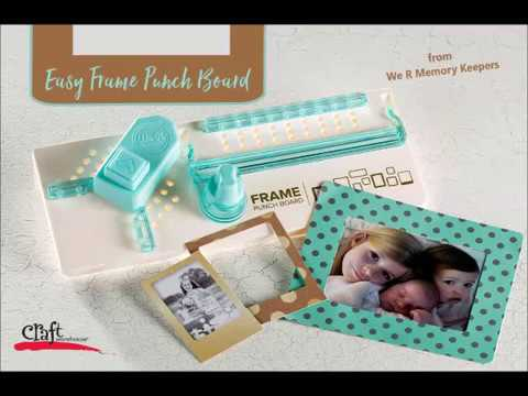 Frame Punch Board From We R Memory Keepers Youtube