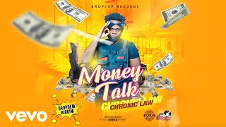 Chronic Law - Money Talk (Official Audio)